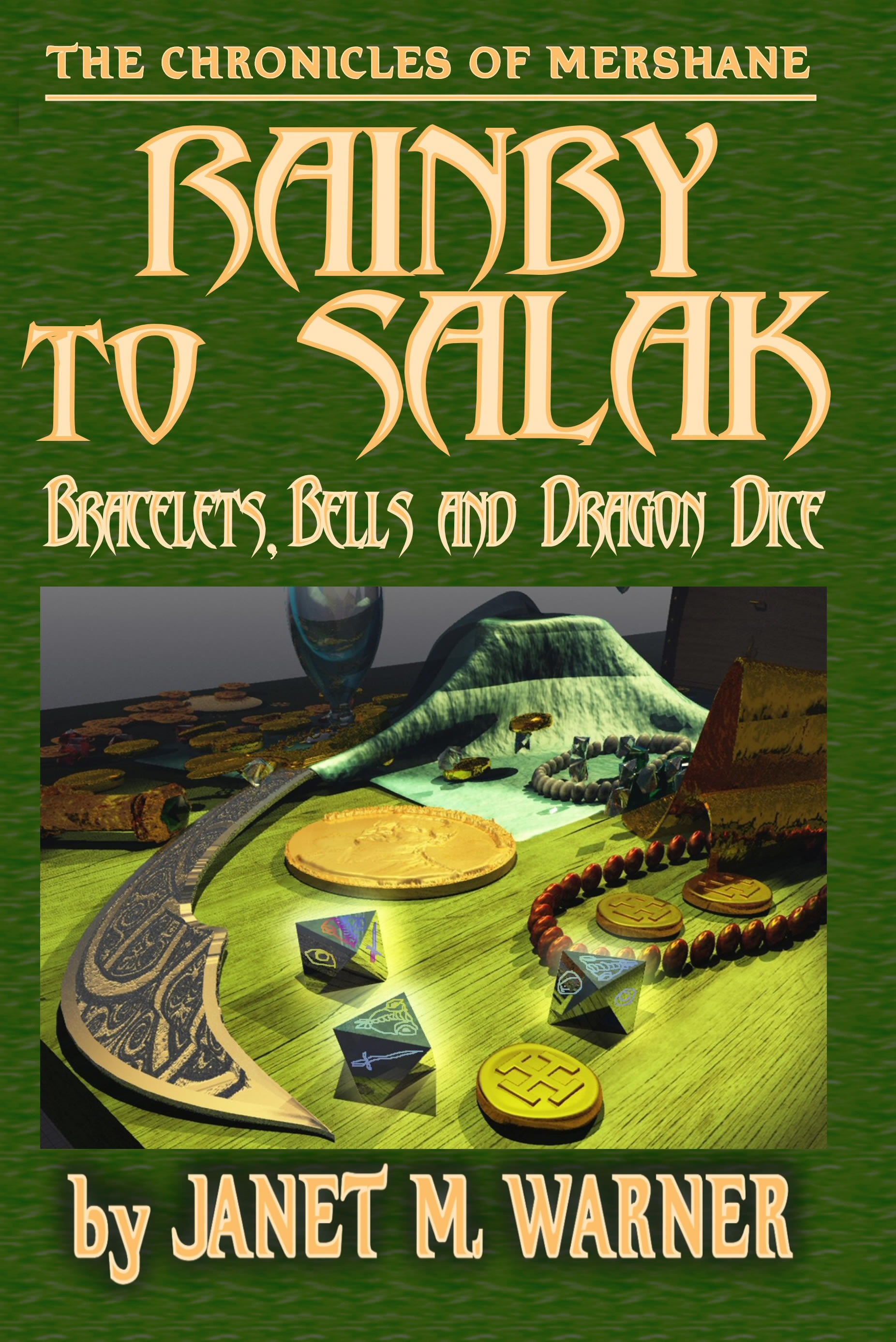 Cover of RAINBY to SALAK: Bracelets, Bells And Dragon Dice